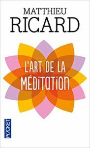 l-art-de-la-meditation-matthieu-ricard